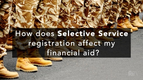 How does Selective Service registration affect my financial aid?