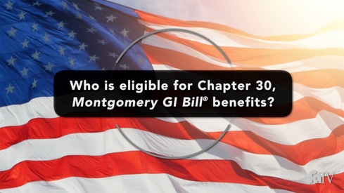 Who is eligible for Chapter 30, Montgomery GI Bill ® benefits?