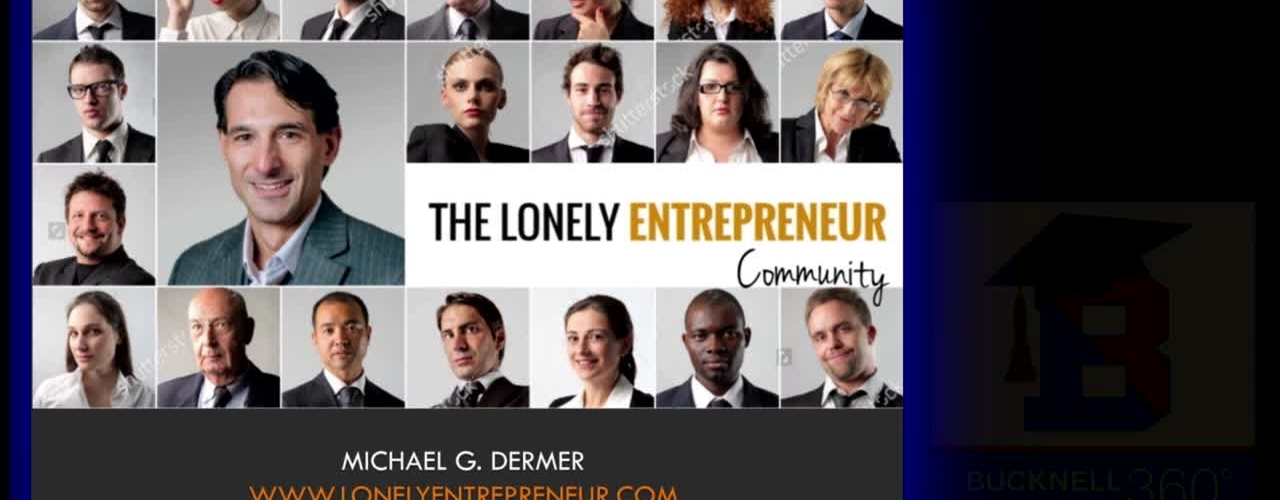 Bucknell 360: How to Be a Better Entrepreneur