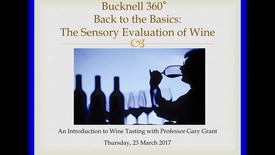 Thumbnail for entry Bucknell 360: The Sensory Evaluation of Wine