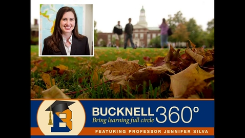 Thumbnail for entry Bucknell 360: Dreams Deferred