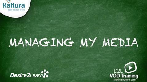 Managing My Media | BrightSpace Tutorial