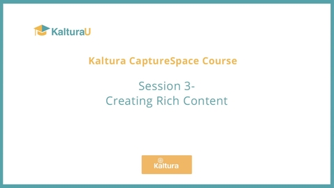 Thumbnail for entry Creating Rich Content with CaptureSpace  (with Quiz)