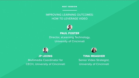 Thumbnail for entry Improving Learning Outcomes: How to Leverage Video - University of Cincinnati