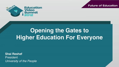 Thumbnail for entry Opening the Gates to Higher Education for Everyone