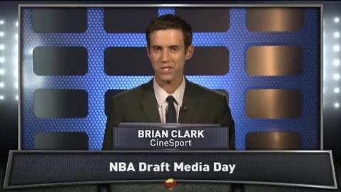 Thumbnail for entry NBA Draft Prospects Meet the Media