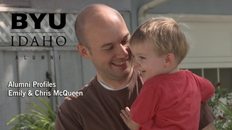 Thumbnail for entry BYU-Idaho Alumni Profile: Emily & Chris McQueen