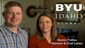 Thumbnail for entry BYU-Idaho Alumni Profile: Kameron & Chad Lemon (Short)
