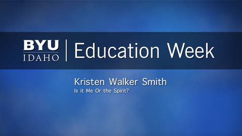 """Thumbnail for entry Kristen Walker Smith - """"Is it Me or the Spirit"""""""