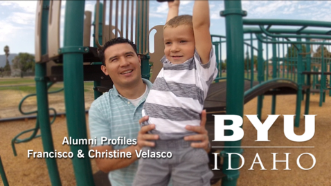 Thumbnail for entry BYU-Idaho Alumni Profile: Francisco & Christine Velasco