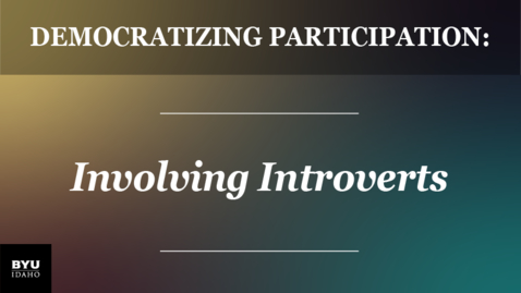 Thumbnail for entry Democratizing Participation: Involving Introverts