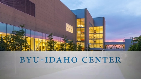 Thumbnail for entry BYU-Idaho Center