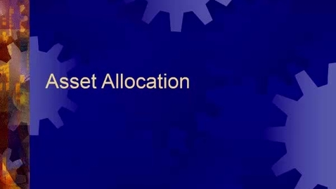 Thumbnail for entry B410_Unit_8_Asset_Allocation