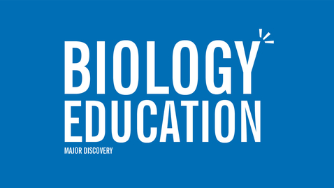 Thumbnail for entry Major Discovery: Biology Education