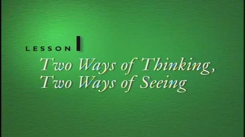 Thumbnail for entry Lesson 1B - 2 Ways of Thinking and Drawing