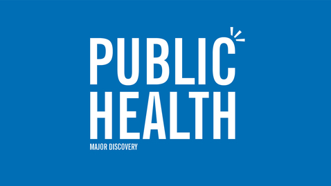 Thumbnail for entry Major Discovery: Public Health