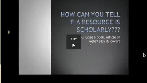 Thumbnail for entry How can you tell if a resource is scholarly