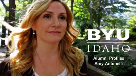 Thumbnail for entry BYU Idaho Alumni Profile: Amy Antonelli