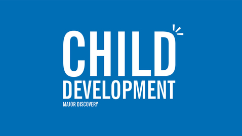 Thumbnail for entry Major Discovery: Child Development