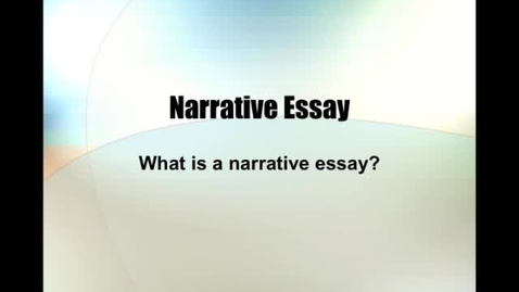 Thumbnail for entry Narrative Essay