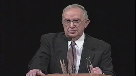 """Thumbnail for entry Richard G. Scott """"Basic Gospel Principles"""""""