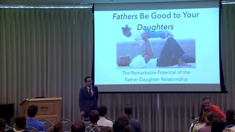 Thumbnail for entry Fathers Be Good to Your Daughters - Tim Rarick