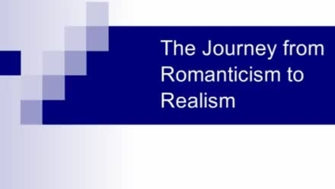 Thumbnail for entry Romanticism to Realism