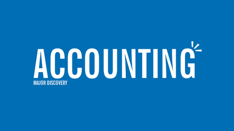 Thumbnail for entry Major Discovery: Accounting