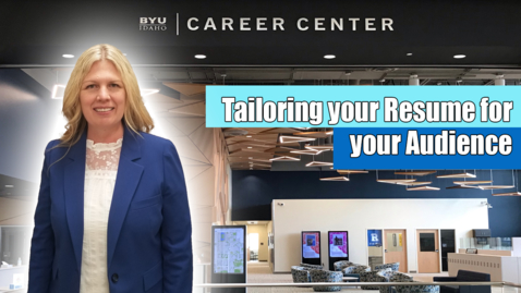 Thumbnail for entry Tailoring your Resume for your Audience
