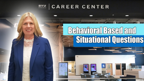 Thumbnail for entry Behavioral Based and Situational Questions