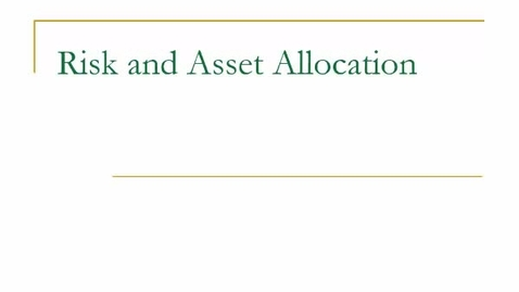 Thumbnail for entry B410_Unit_8_Risk_and_Asset_Allocation_CAL_CML