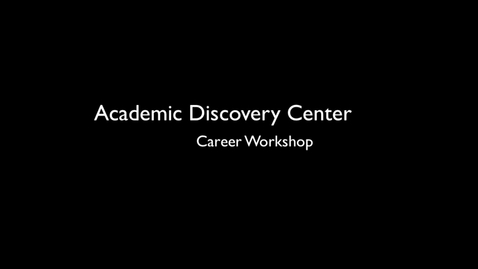 Thumbnail for entry ADC Career Workshop Interviewing and Accepting the Job Offer