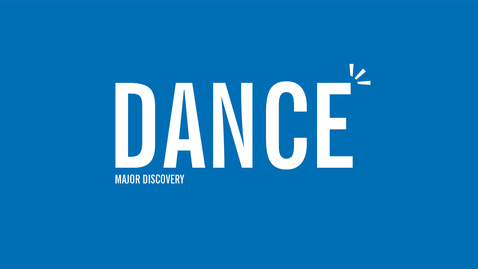 Thumbnail for entry Major Discovery: Dance
