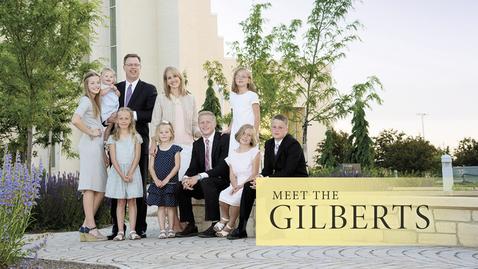 Meet the Gilberts