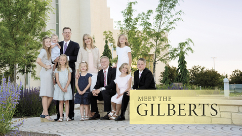 Thumbnail for entry Meet the Gilberts