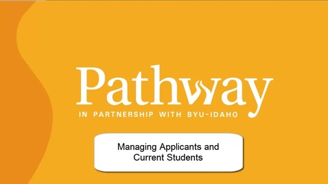 Thumbnail for entry Managing Applicants and Students