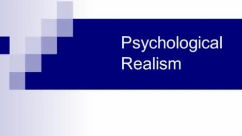 Thumbnail for entry Psychological Realism
