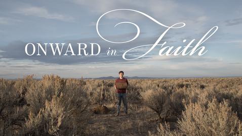Thumbnail for entry Onward in Faith