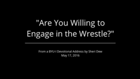 "Thumbnail for entry ""Are You Willing to Engage in the Wrestle?"""