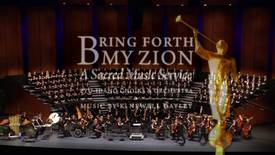 "Sacred Music Series 2012 - K. Newell Dayley ""Bring Forth My Zion"""