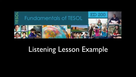 Thumbnail for entry TESOL200 Listening Lesson