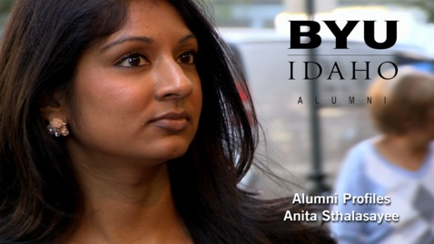 Thumbnail for entry BYU-Idaho Alumni Profile: Anita Sthalasayee