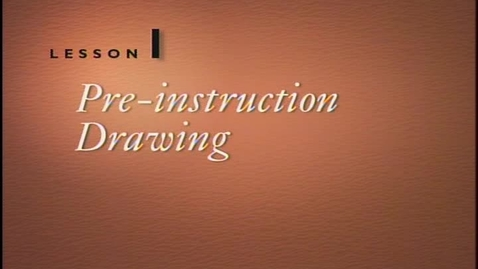 Thumbnail for entry Lesson 1A - Pre-Instruction Drawings