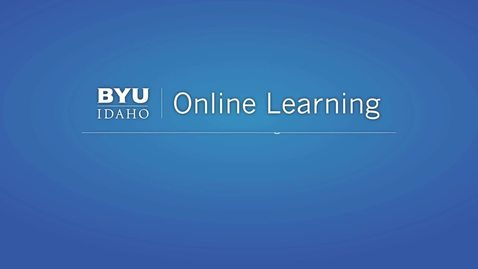 Thumbnail for entry Online Classes at BYU Idaho What I Wish I Knew