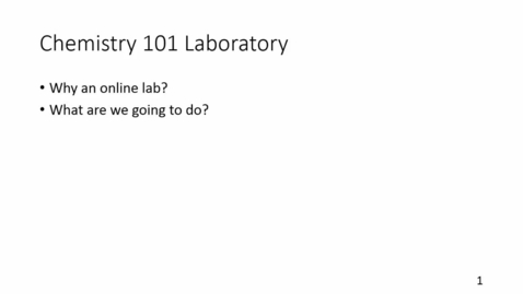 Thumbnail for entry CHEM 101L - Course Introduction