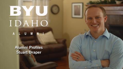 Thumbnail for entry BYU-Idaho Alumni Profile: Stuart Draper