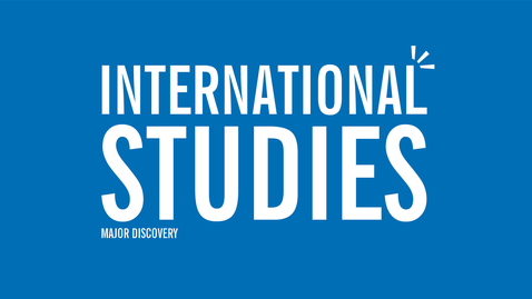Thumbnail for entry Major Discovery: International Studies