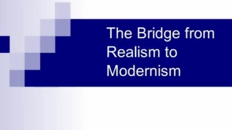 Thumbnail for entry Realism and Modernism 2