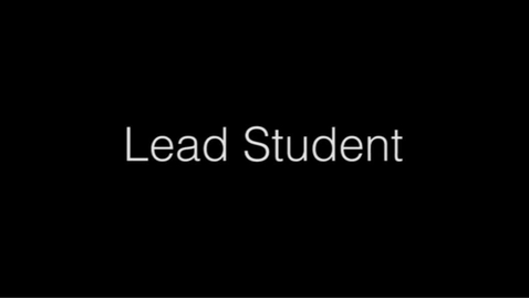 Thumbnail for entry Lead Student