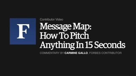 Thumbnail for entry Message Map How to Pitch anything in 15 seconds